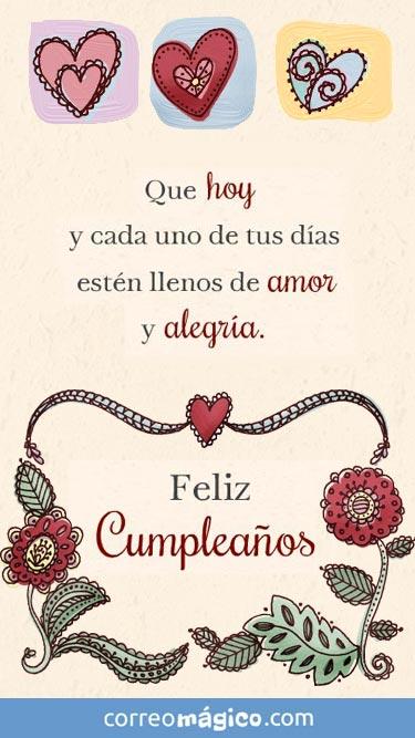 Que hoy y cada uno de tus dias esten llenos de amor y alegría. Feliz cumpleaños