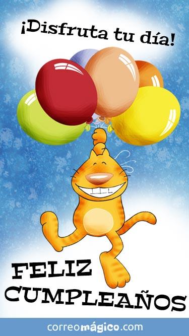 Disfruta tu día. Feliz cumpleaños