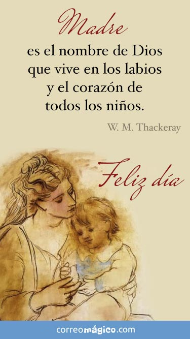 Madre es el nombre de Dios que vive en los labios y en el corazón de todos los niños