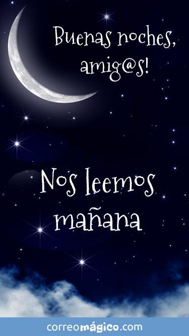 Buenas noches amigos. Nos leemos mañana