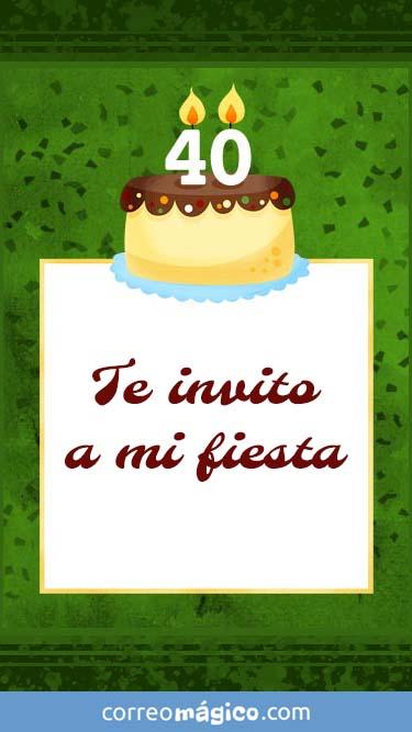 Tarjeta de Invitacion de Cumpleaños de 40 años para whatsapp para enviar desde tu celular o computadora