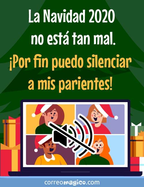 La Navidad 2020 no está tan mal… ¡Por fin puedo silenciar a mis parientes!