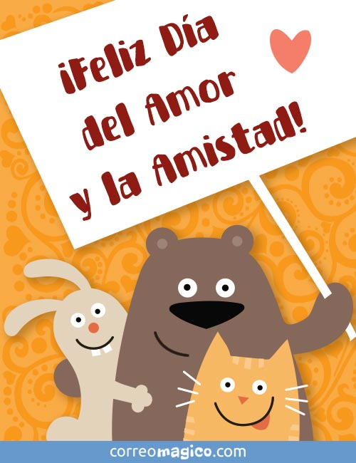 ¡Feliz Día del Amor y la Amistad!