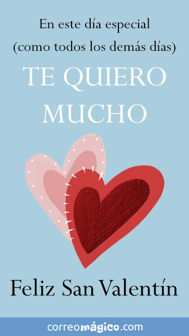 En esta día tan especial (como todos los demás días) Te quiero mucho! Feliz San Valentín. Tarjeta de San Valentín para whatsapp para enviar desde tu celular o computadora