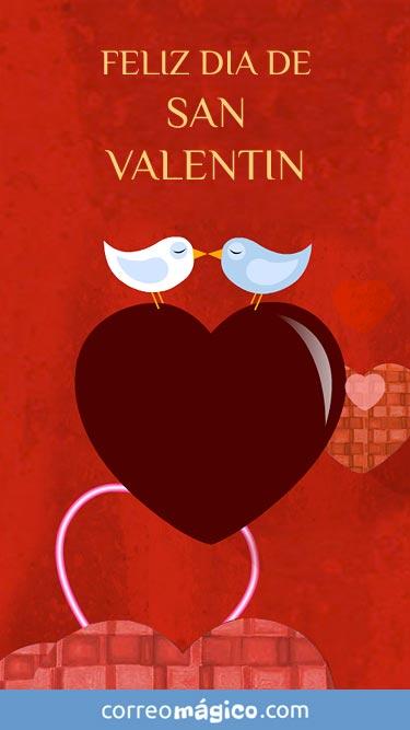 Feliz San Valentín. Tarjeta de San Valentín para whatsapp para enviar desde tu celular o computadora