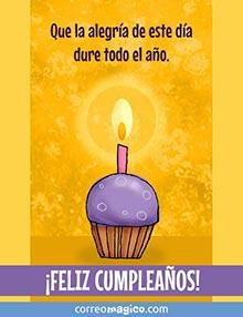 Que la alegría de este día dure todo el año.  ¡Feliz cumpleaños!