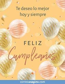 Te deseo lo mejor hoy y siempre. Feliz Cumpleaños