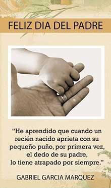 Feliz día del Padre. He aprendido que cuando un recién nacido aprieta con su pequeño puño, por primera vez el dedo de su Padre...