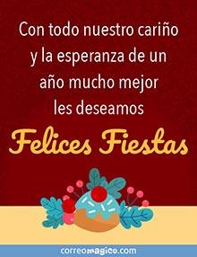 Con todo nuestro cariño y la esperanza de un año mucho mejor les deseamos Felices Fiestas