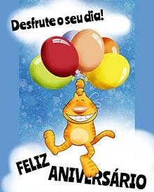 Desfrute o seu dia!  FELIZ ANIVERSÁRIO