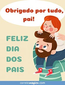 Obrigado por tudo, pai!  Feliz Dia dos Pais